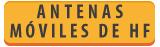 ANTENAS » ANTENAS MOVILES DE H.F.
