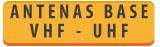 ANTENAS » ANTENAS DE BASE VHF/UHF