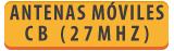 ANTENAS » ANTENAS MOVILES CB (27 MHZ)