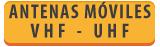 ANTENAS MOVILES VHF/UHF